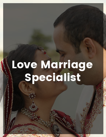 Love Marriage Specialist Ranjit